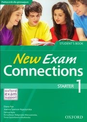 New Exam Connections 1 Starter Student's Book, Pye Diana, Spencer-Kępczyńska Joanna
