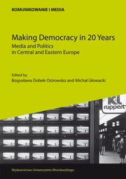 ksiazka tytuł: Making Democracy in 20 Years autor:
