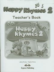 ksiazka tytuł: Happy Rhymes 2 Teacher's Book autor: Dooley Jenny, Evans Virginia
