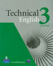 ksiazka tytuł: Technical English 3 Course Book autor: Bonamy David