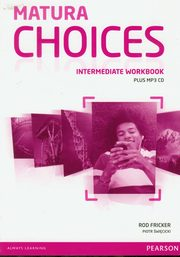 Matura Choices Intermediate Workbook + CDMP, Fricker Rod, Święcicki Piotr