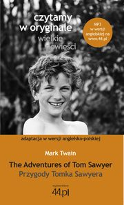 The Adventures of Tom Sawyer Przygody Tomka Sawyera, Twain Mark