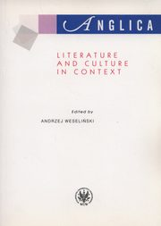 ksiazka tytuł: Anglica Literature and Culture in context autor: