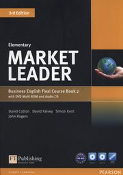 Market Leader Elementary Flexi Course Book 2 +CD +DVD, Cotton David, Falvey David, Kent Simon, Rogers John