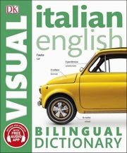 Italian English Bilingual Visual Dictionary,