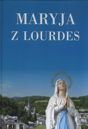 Maryja z Lourdes Album,