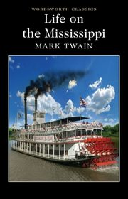 Life on the Mississippi, Twain Mark