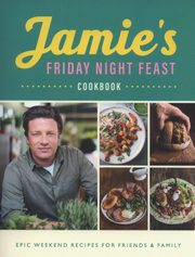 Jamie's Friday Night Feast Cookbook, Oliver Jamie