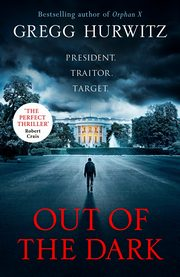 Out of the Dark, Hurwitz Gregg