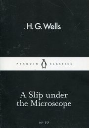 A Slip under the Microscope, Wells H.G.