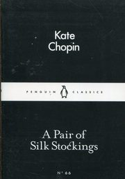 A Pair of Silk Stockings, Chopin Kate
