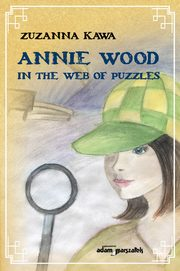 Annie Wood in the web of puzzles, Kawa Zuzanna