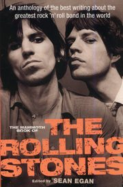 The Mammoth Book of the Rolling Stones, Egan Sean