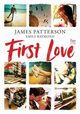 First Love, Patterson James, Raymond Emily