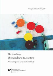 ksiazka tytuł: The Anatomy of Intercultural Encounters. A Sociolinguistic Cross-Cultural Study - 06  Conclusions autor: Grażyna Kiliańska-Przybyło