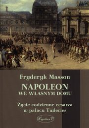 Napoleon we własnym domu, Fryderyk Masson