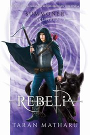 Summoner. Zaklinacz 4. Rebelia, Taran Matharu