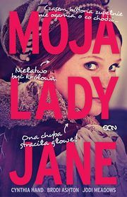 Moja Lady Jane, Brodi Ashton, Cynthia Hand, Jodi Meadows